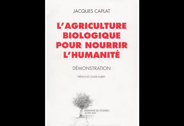 L'agriculture biologique peut nourrir l'humanité
