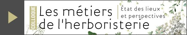 Colloque : les métiers de l'herboristerie