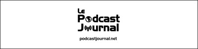Le Podcast Journal