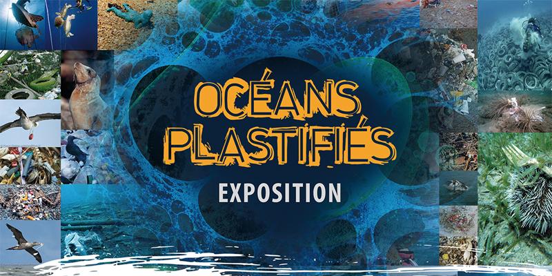 Exposition Océans plastifiés
