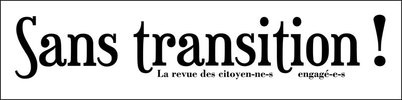 Sans transitions